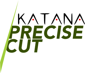 Katana precise cut